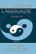 Children's Language: Volume 10: Developing Narrative and Discourse Competence