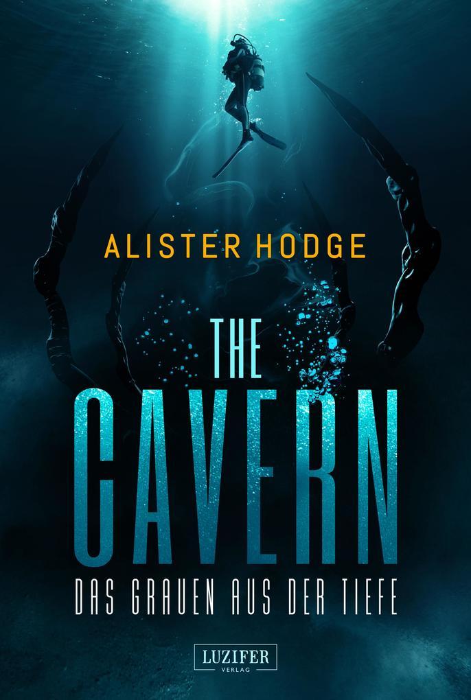 THE CAVERN - Das Grauen aus der Tiefe als eBook epub