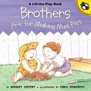 Brothers Are for Making Mud Pies