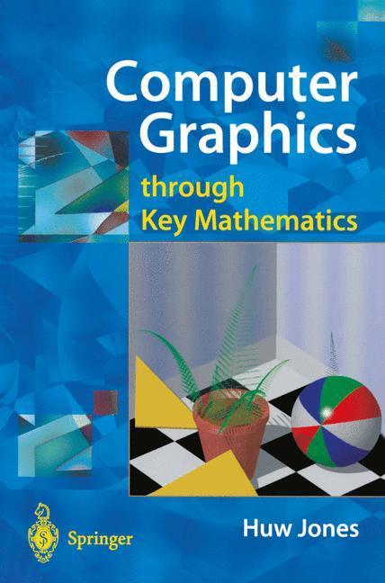 Computer Graphics through Key Mathematics als B...