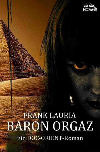 BARON ORGAZ - Ein DOC-ORIENT-Roman als Buch (kartoniert)