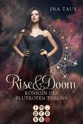 Rise & Doom 3: Königin des blutroten Throns