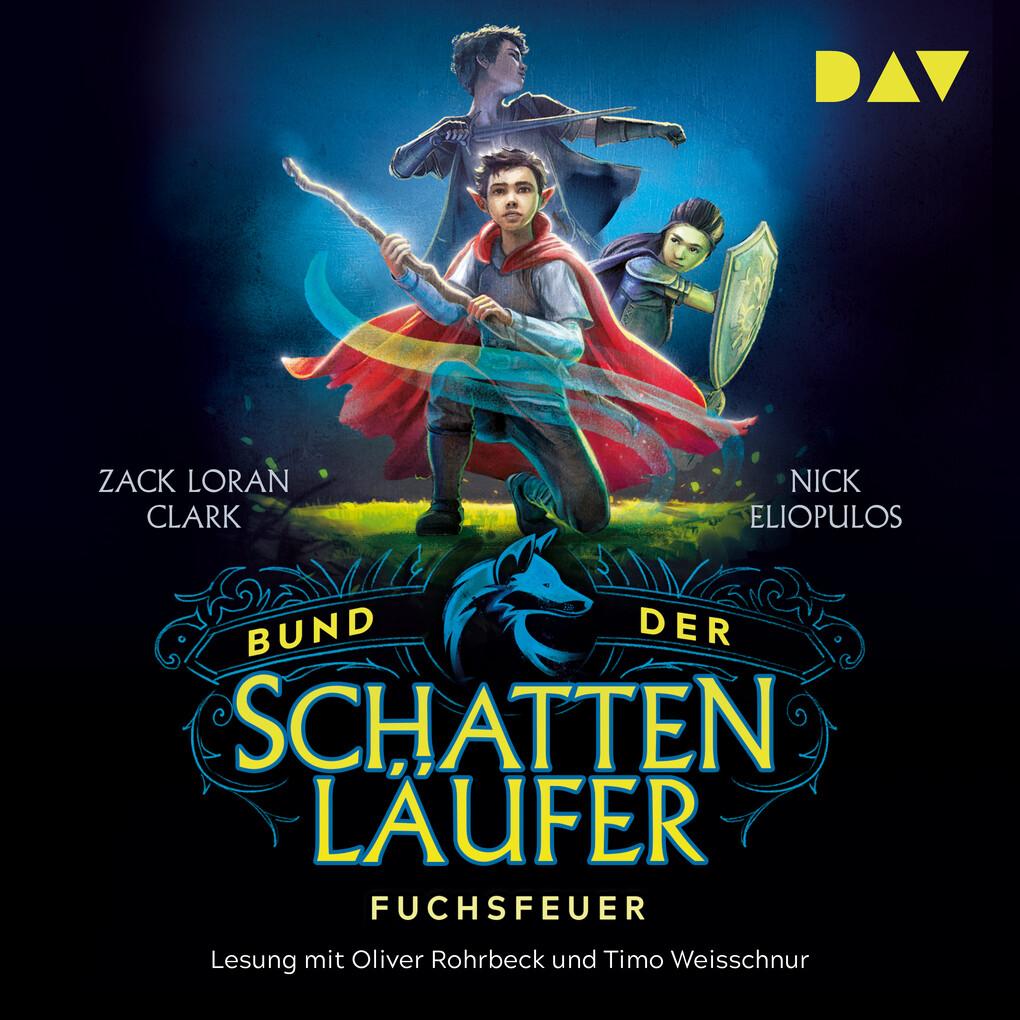 Bund der Schattenläufer ' Teil 1: Fuchsfeuer als Hörbuch Download