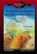 Hierarchical Genome and Differentiation Waves, The: Novel Unification of Development, Genetics and Evolution (in 2 Volumes)