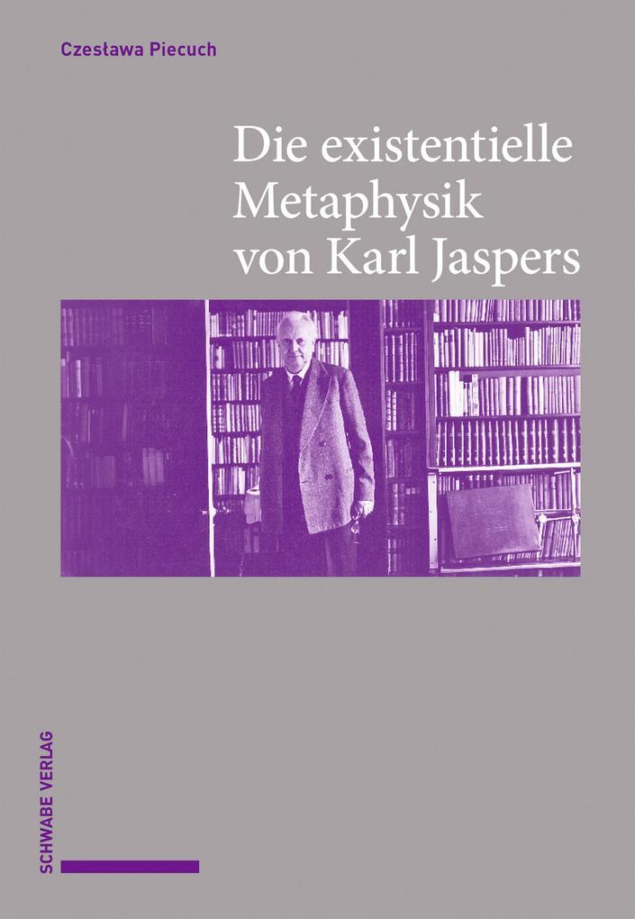 Die existentielle Metaphysik von Karl Jaspers als eBook