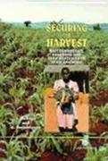 Securing the Harvest: Biotechnology, Breeding and Seed Systems for African Crops