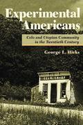 Experimental Americans: Celo and Utopian Community in the Twentieth Century