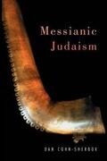 Messianic Judaism: A Critical Anthology