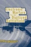 Electronic Warfare for the Digitized Battlefield