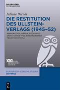 Die Restitution des Ullstein-Verlags (1945-52)
