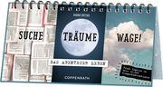 Dreiklapp-Tischkalender - Suche, Träume, Wage!