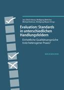 Evaluation: Standards in unterschiedlichen Handlungsfeldern