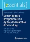 Mit dem digitalen Reifegradmodell zur digitalen Transformation der Verwaltung