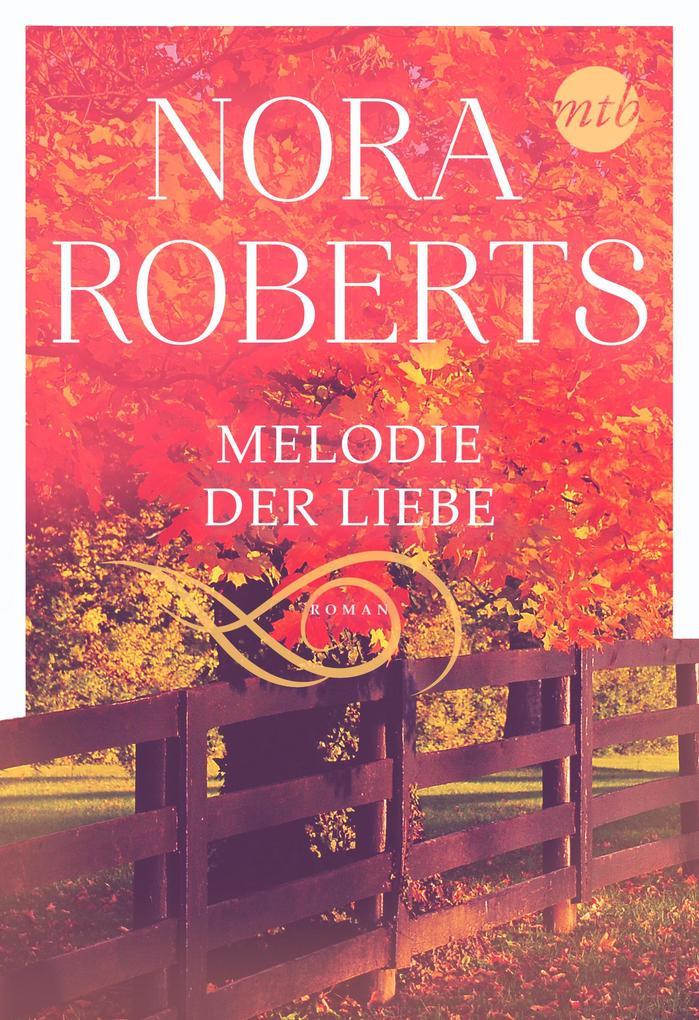 Melodie der Liebe als eBook epub