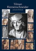 Tilman Riemenschneider und seine Werkstatt