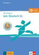 Mit Erfolg zu telc Deutsch B2. Übungsbuch mit Audio-CD