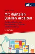 Mit digitalen Quellen arbeiten