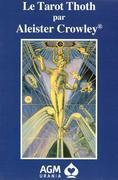 Le Tarot Thoth par Aleister Crowley FR