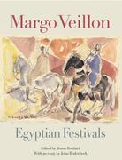 Margo Veillon: Egyptian Festivals