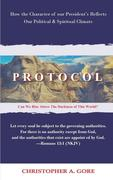 Protocol: How the Character of our President's Reflects our Political & Spiritual Climate