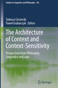 The Architecture of Context and Context-Sensitivity