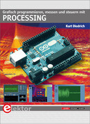 Grafisch programmieren, messen und steuern mit Processing