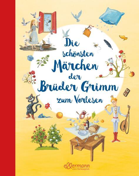 Die schönsten Märchen der Brüder Grimm zum Vorlesen als Buch (gebunden)