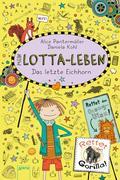 Mein Lotta-Leben (16). Das letzte Eichhorn