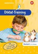 Diktat-Training Deutsch. 3. und 4. Klasse