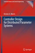 Controller Design for Distributed Parameter Systems