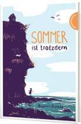 Sommer ist trotzdem