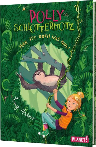 Polly Schlottermotz 5: Hier ist doch was faul! als Buch