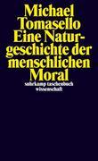 Eine Naturgeschichte der menschlichen Moral