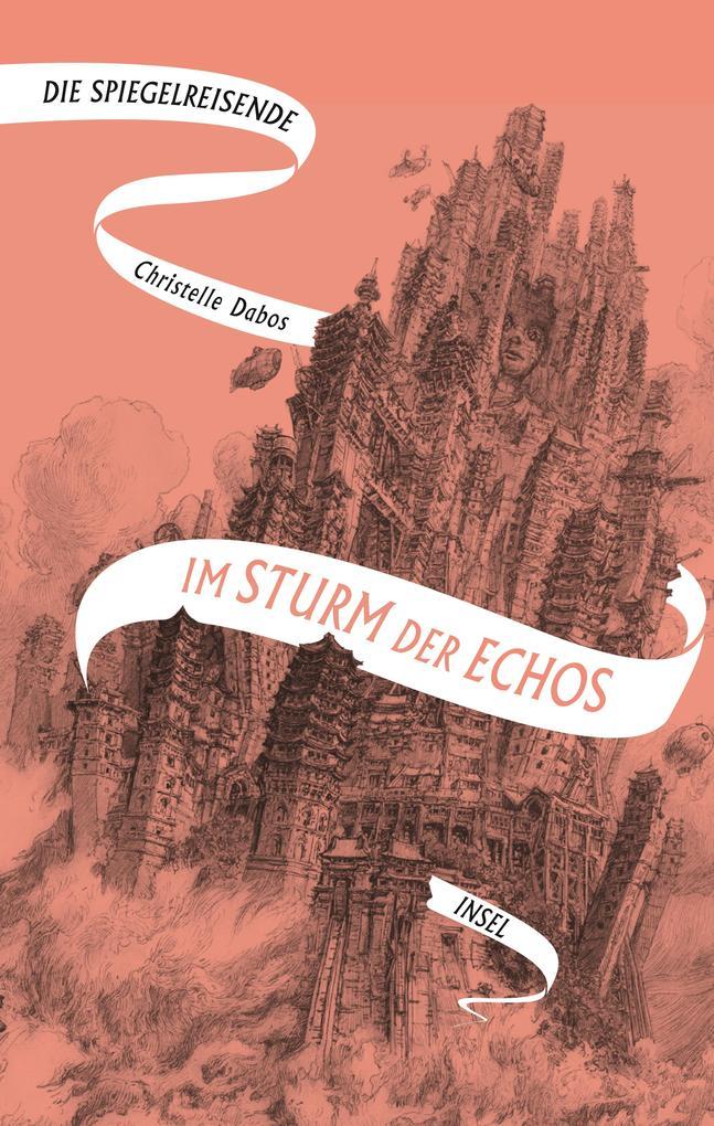 Die Spiegelreisende Band 4 - Im Sturm der Echos als Buch (gebunden)