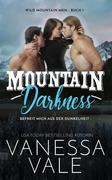 Mountain Darkness - befreit mich aus der Dunkelheit (Wild Mountain Men, #1)