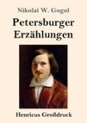 Petersburger Erzählungen (Großdruck)