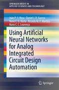 Using Artificial Neural Networks for Analog Integrated Circuit Design Automation