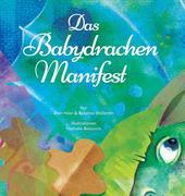 Das Babydrachenmanifest (Baby Dragon German)