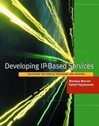 Developing IP-Based Services: A Handbook for Service Providers