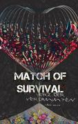 Match of Survival - Herz der Verdammten