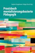 Praxisbuch mentalisierungsbasierte Pädagogik