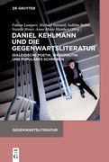 Daniel Kehlmann und die Gegenwartsliteratur