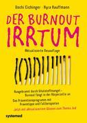 Der Burnout-Irrtum
