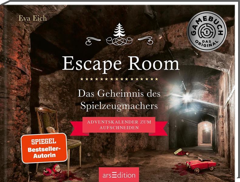 Escape Room. Das Geheimnis des Spielzeugmachers. Das Original: Der neue Escape-Room-Adventskalender von Eva Eich als Buch (gebunden)