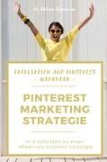 Erfolgreich auf Pinterest: Workbook Marketing-Strategie