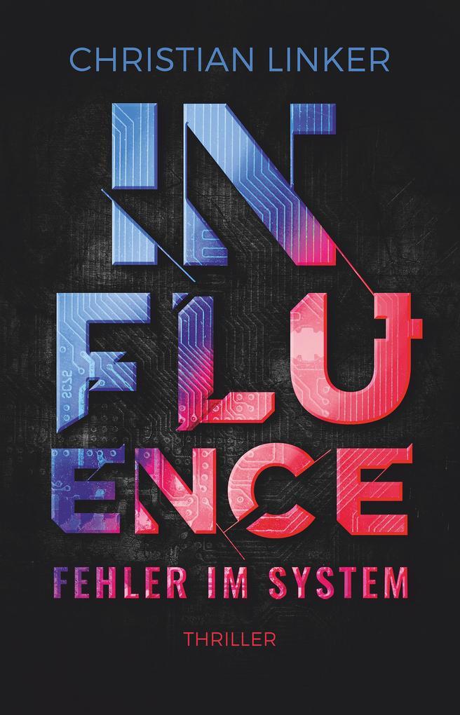 Influence - Fehler im System als Buch (kartoniert)
