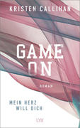 Game on - Mein Herz will dich