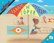 Sábado de Súper Castillos: Super Sand Castle Saturday (Spanish Edition)