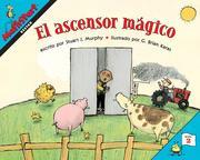 El Ascensor Mágico: Elevator Magic (Spanish Edition)