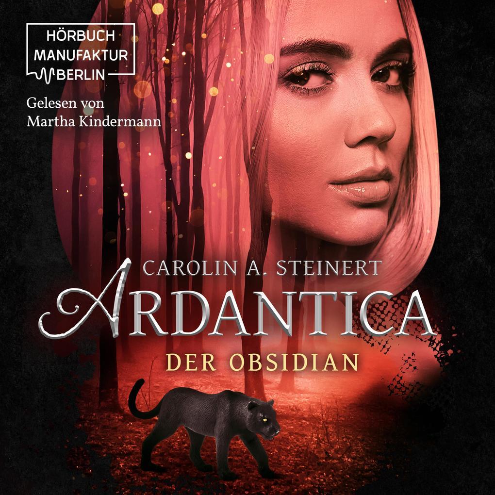 Ardantica - Der Obsidian (ungekürzt) als Hörbuch Download